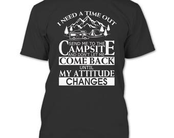 Sent Me To The Campsite T Shirt, I Love Camping T Shirt