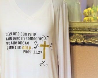 Anyone can find the Dirt in someone, Be the one to find the GOLD. Prov. 11:27