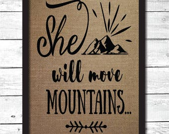 she will move mountains, girls room decor, girls nursery, gift for girl, nursery gift, nursery wall art, nursery decoration, girl art, N3