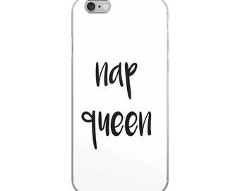 Nap Queen iPhone Case, iPhone 6/6s, iPhone 6plus/6splus, iPhone 7/8, iPhone 7plus/8plus, iPhone X, Cute, Funny, Humor, Cases With Sayings