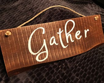 "Barnwood ""Gather"" Sign"