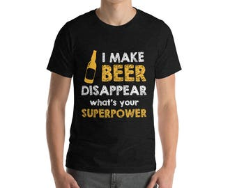 Drinking Beer Is My Superpower T-Shirt