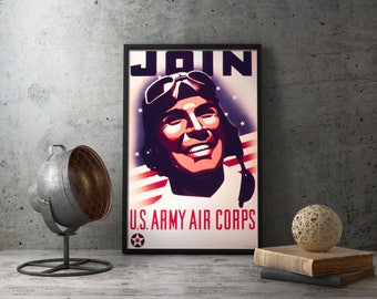 "American Recruiting Propaganda Poster  ""Join U.S. Army Air Corps"", Second World War, wwii, ww2, aviation, aviator, airplane, aircrafts pilot"