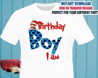 Dr Seuss Cat In The Hat , Birthday Boy , Iron On Transfer , Boy Birthday Shirt Designs , DIY Transfer , Digital Files , Instant Download