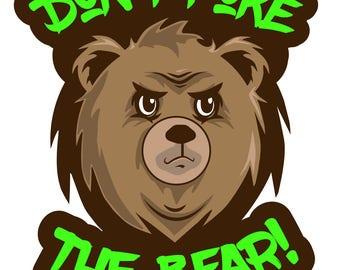 Don't Poke the Bear Sticker