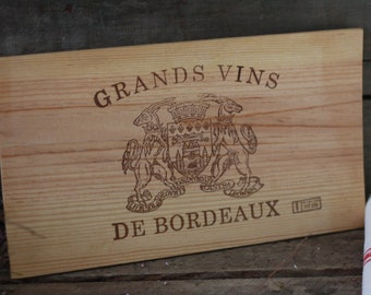 French wine crate front. Wine of Bordeaux. Vin de Bordeaux. Grands vins de BORDEAUX. French wine panel. MEDOC. French wine dedor. Wine panel