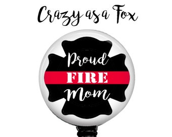 Proud Fire Mom Retractable Badge Holder,  Firefighter TRL Badge Reel, Lanyard, Stethoscope ID Tag, Nurse, RN, Doctor, Teacher Gift