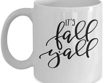 It's Fall Y'All - High Quality White w/ Black 11 oz or 15 oz Coffee Mug - Tea Hot Chocolate Thanksgiving Gift Mom Wife Sister Teacher