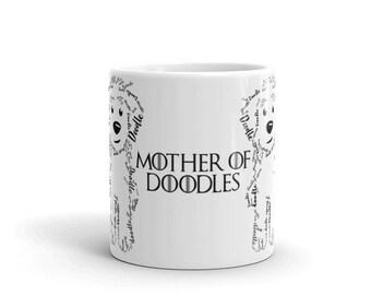 Mother of Doodles - Mug - Goldendoodle, Golden Doodle, Labradoodle, Mini Golden Doodle