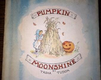 Pumpkin Moonshine by Tasha Tudor 1962 First Printing of Enlarged Edition W DJ