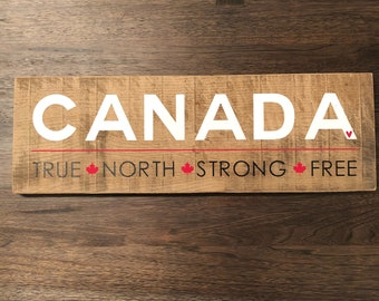 CANADA - True, North, Strong, Free