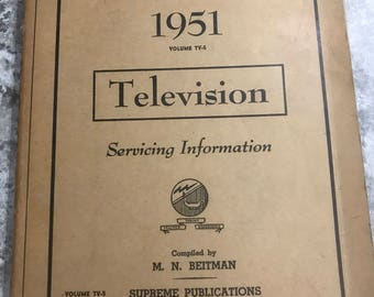 "Vintage 1951 Television Servicing Information Book ""Many TV's Listed"""