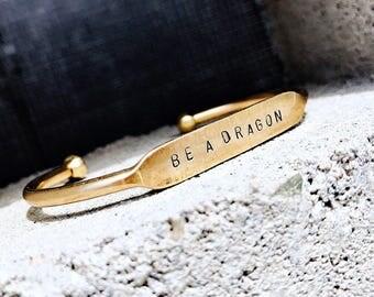 Be A Dragon : Raw Brass Cuff