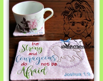 MUG RuG & CoASTER Be STRong and COuRAGEOUS Bible Verse ~ Downloadable DiGiTaL Machine Embroidery Design by Carrie