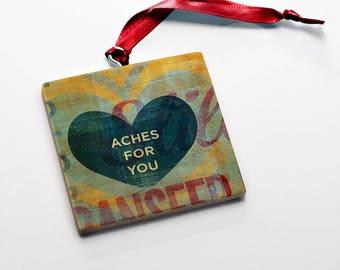 Wood Valentine's Gift for Him- Valentine Ornaments Wood Aches for You Valentine Gift Tag Wood Valentine Keepsake- Valentine Card Alternative
