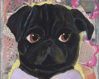 Black Pug Art, Pug Gift, Mixed Media Wall Art, Dog Lover Gift, Pet Loss Gift, Pug Lover Gift, Funny Animal Art, Quirky Home Decor, Pug Life
