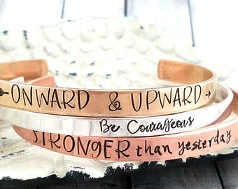 personalized bracelet-mantra bracelet- personalized cuff- stacked bracelet-onward and upward-be courageous-stronger than yesterday
