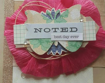 Best Day Ever- Handmade Embellishments, Rosettes, Crate Paper, American Crafts, Butterfly, Stamped Card