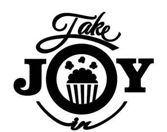 BACK to SCHOOL SALE Take Joy In Popcorn Decal