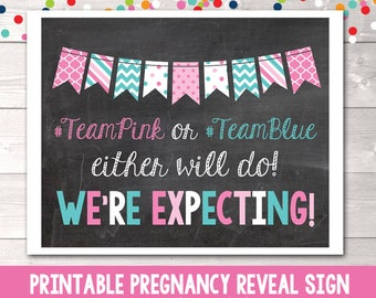 Printable Pregnancy Reveal Announcement Photo Prop Team Pink or Team Blue Instant Download Printable Chalkboard Sign PDF