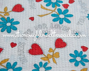 Hearts Daisies Sayings - Vintage Fabric Juvenile Novelty