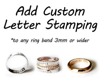 Add Custom Letter and Number Stamping - Metal Stamping - Engraving - Engraved - Name - Date - Phrase - Quote - Wedding Ring - Band -