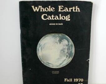 Whole Earth Catalog Fall 1970, Vintage Hippie Guide, Portola Natural Living Tools
