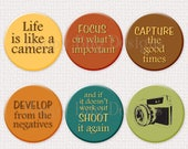 "Life is like a CAMERA Magnet Set of 6 -  1-1/4"" 1.25 inch"