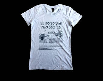 Women's T-Shirt - I'd Go To Zone Two For You