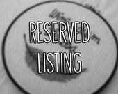 RESERVED for - Brittany C.