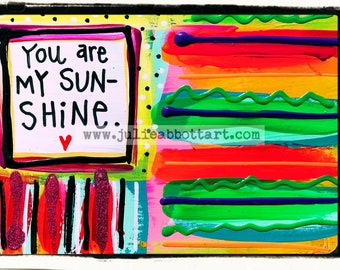 You Are My Sunshine-Print on Wood Canvas