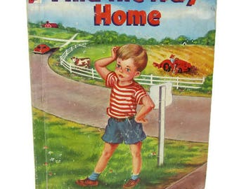 Find the Way Home Book - Vintage Childrens Book - Old Book - Rand McNally Book - Elf Book - Childrens Collectors Book - Farm Book - Boy Book