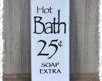Hot Bath 25 cents - Soap Extra sign Farmhouse Style Rustic wood plaques Country Primitive Bathroom Decor  Free Shipping assorted colors