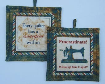 Masterpiece within and Procrastinate!  It frees up time to quilt Set of Two Pot Holders Quiltsy Handmade