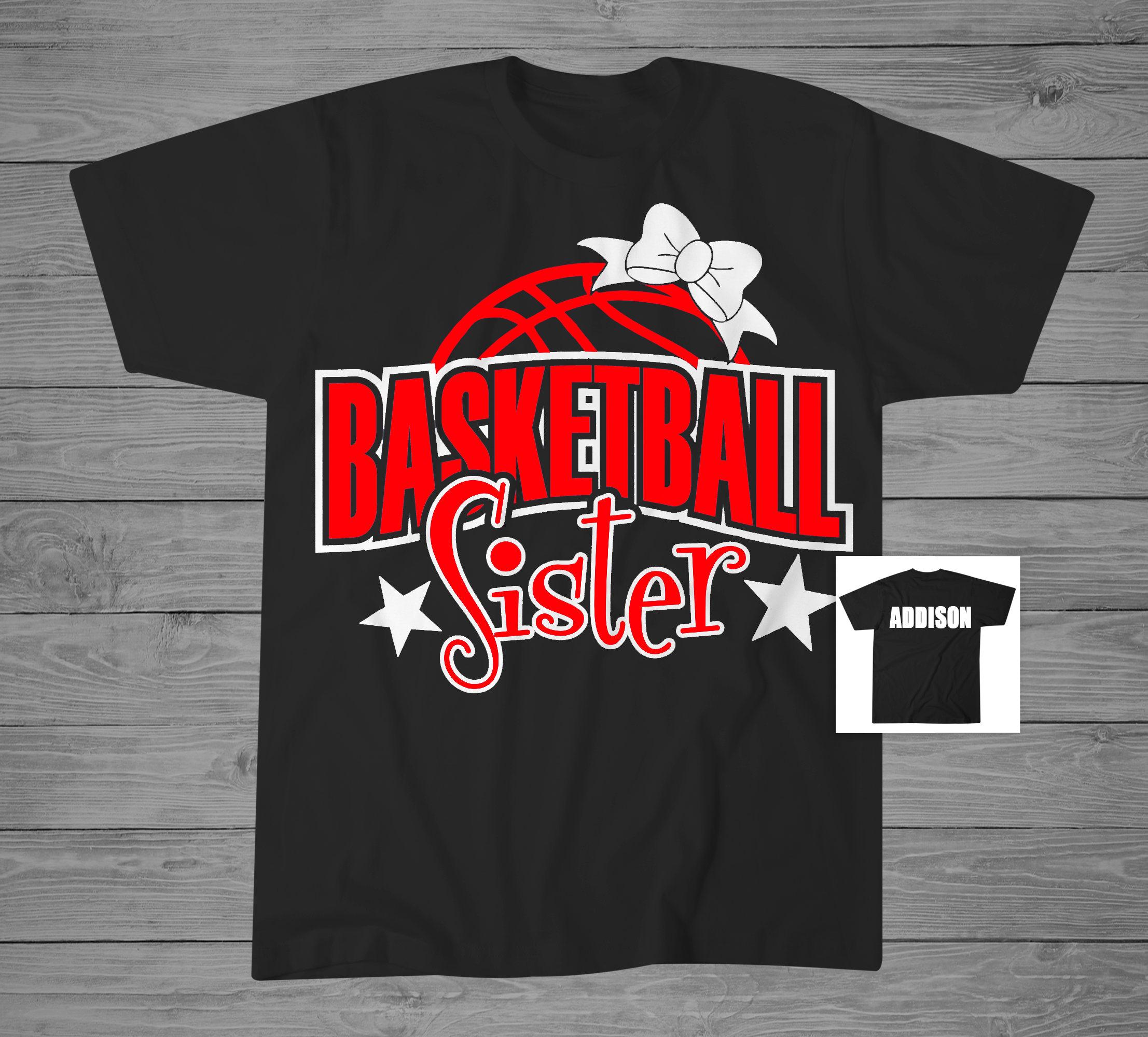 basketball sister t shirt proud basketball sister shirt. Black Bedroom Furniture Sets. Home Design Ideas