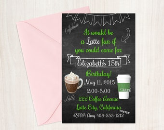 Starbucks Birthday / Frappuccino Invite / Would Mean a Latte / Frappuccino Party / Starbucks Inspired / Starbucks Invitation / Latte