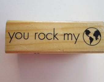 rubber stamp - you rock my world - used rubber stamp