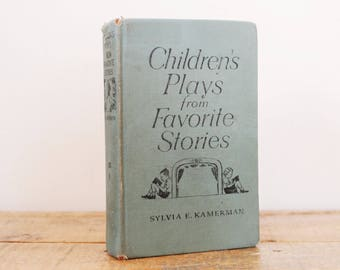 Vintage Childrens Plays From Favorite Stories Book Sylvia E. Cameraman 1959 Classic Literature