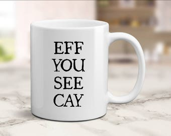 Swear Mug, Profanity Mug, Adult Humor Mugs, Profanity Tea Cup, Funny Cursing Mugs, Rude Mug, Inappropriate Mug Gifts, Shut Up Mug Swear Word