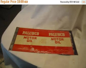 Back Open Sale Unrolled Palubco Motor Oil One Quart Tin Can or Sign From Estate, collectable