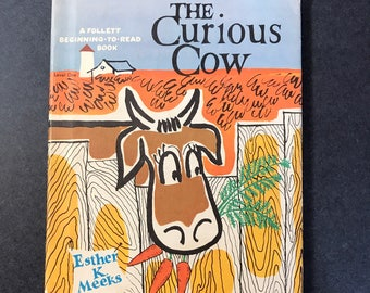 Vintage Children's Book The Curious Cow by Ester K Meeks a Follett Begining-to-read book