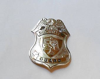 Vintage circa 1960s SECURITY Guard Badge.
