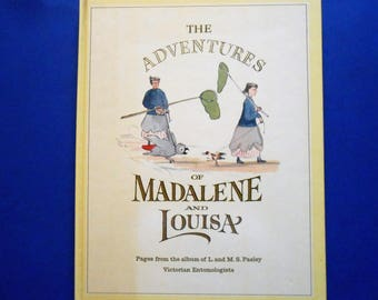 The Adventures of Madalene and Louisa, a Vintage Children's Book by L. and M. S. Pasley
