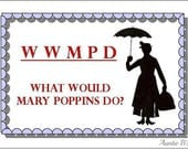 What Would Mary Poppins Do - Magnet