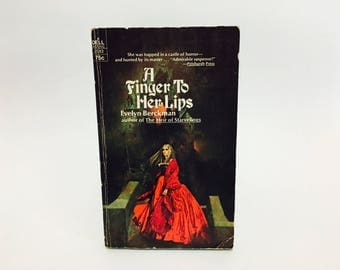Vintage Gothic Romance Book A Finger To Her Lips by Evelyn Berckman 1972 Paperback