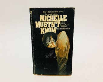 Vintage Horror Book Michelle Mustn't Know by Joy Chamberlain 1983 Paperback