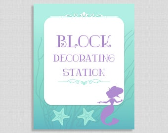 Block Decorating Station Sign, Mermaid Shower Sign, Aqua and Purple Baby Shower Sign, 2 Sizes, DIY Printable, INSTANT DOWNLOAD