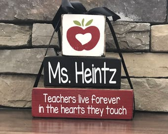 Teacher appreciation blocks--Teachers live forever in the hearts they touch(red)