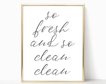 SALE -50% So Fresh And So Clean Clean Digital Print Instant Art INSTANT DOWNLOAD Printable Wall Decor