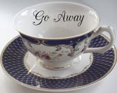 Floral Rude Teacup, Insult Teacup, Offensive Teacup, Extremely Durable & Foodsafe, CUSTOMIZABLE, Mean Teacup, Gift Teacup, Choose Any Teacup